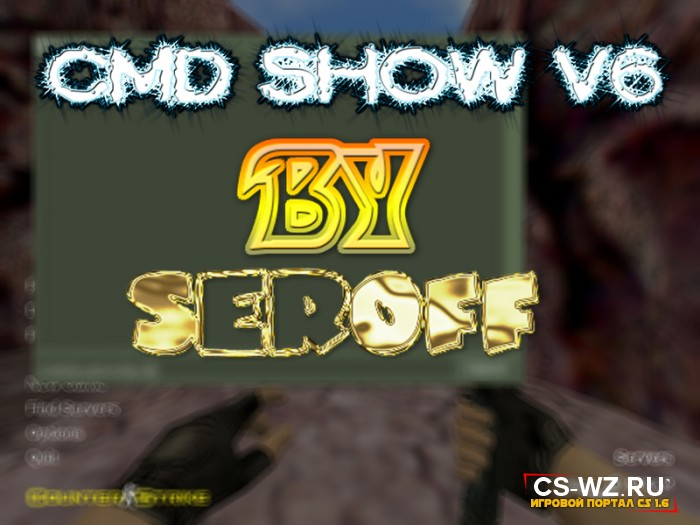 CMD SHOW V6 By Seroff